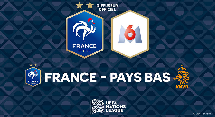 M6 : FRANCE/PAYS-BAS DIMANCHE 9 SEPTEMBRE